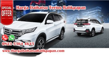 Harga Daihatsu Terios Balikpapan